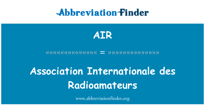 AIR: Association Internationale des Radioamateurs