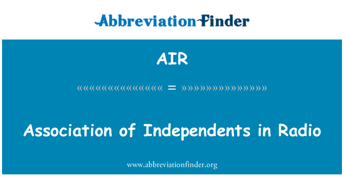 AIR: Association of Independents in Radio