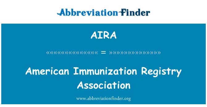 AIRA: Ameerika immuniseerimine registri Assotsiatsiooni