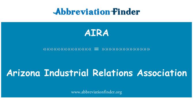 AIRA: Arizona töösuhete Assotsiatsiooni