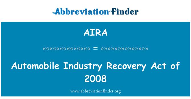 AIRA: Otomobil sanayi kurtarma Yasası, 2008