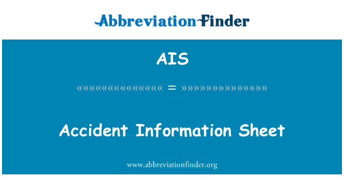 AIS: Accident Information Sheet