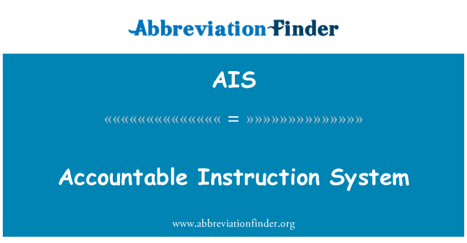 AIS: Accountable Instruction System