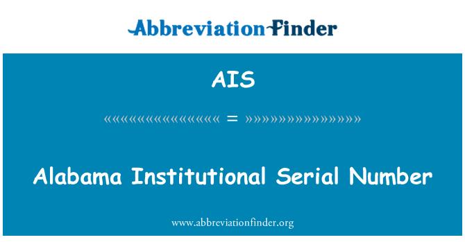 AIS: Alabama Institutional Serial Number