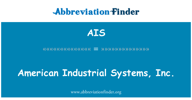 AIS: American Industrial Systems, Inc.