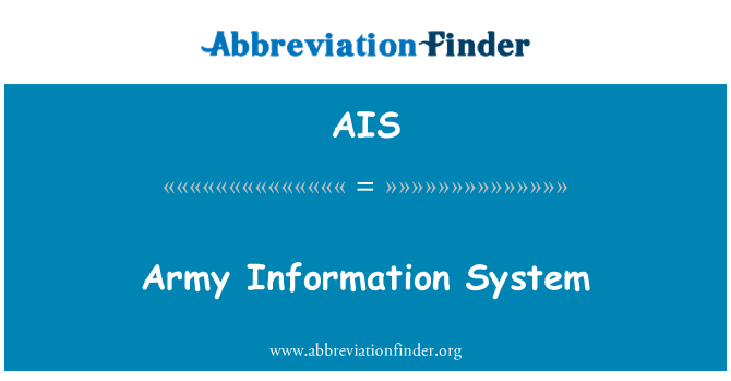 AIS: Army Information System