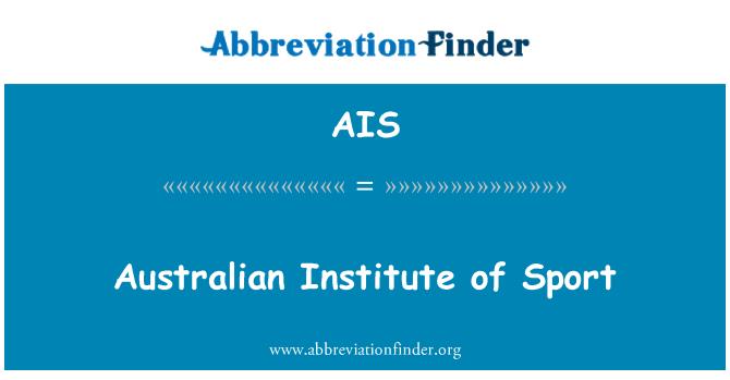 AIS: Australian Institute of Sport