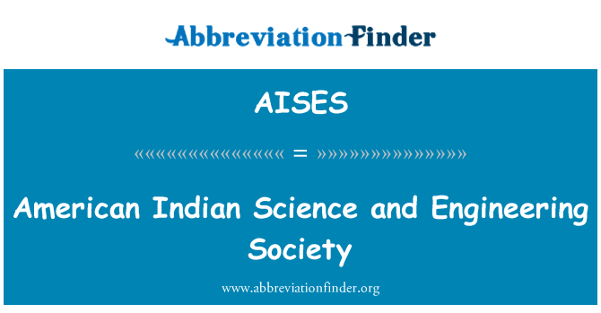 AISES: American Indian Science and Engineering Society