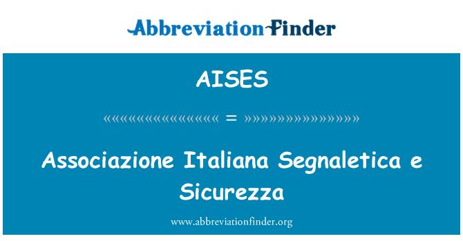 AISES: Associazione Italiana Segnaletica e Sicurezza