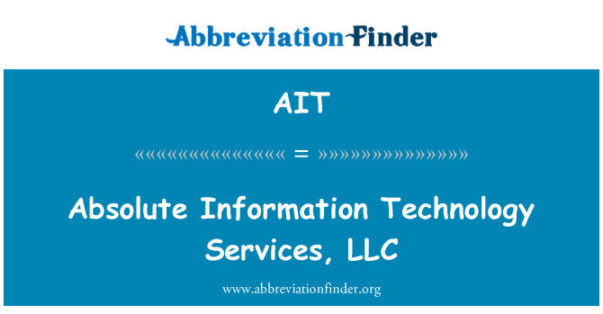 AIT: Absolute Information Technology Services, LLC