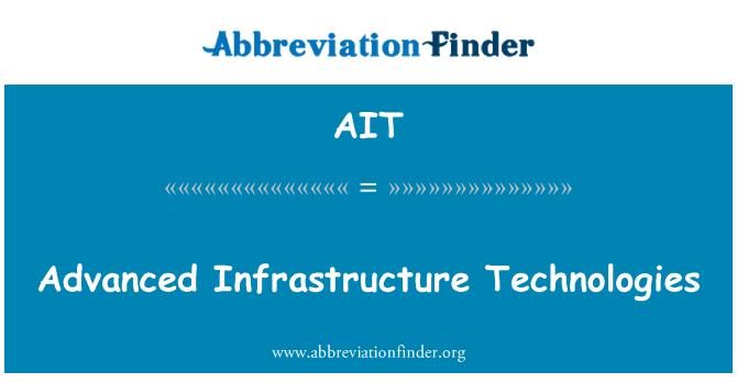 AIT: Advanced Infrastructure Technologies