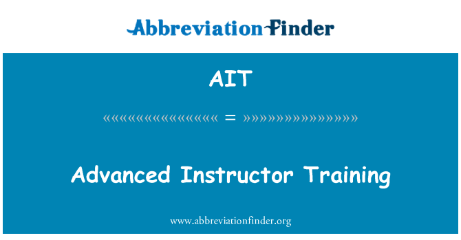 AIT: Advanced Instructor Training