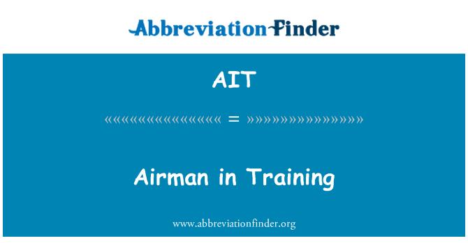 AIT: Airman in Training