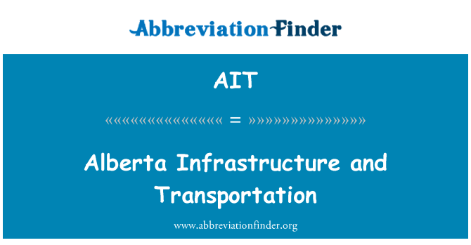 AIT: Alberta Infrastructure and Transportation