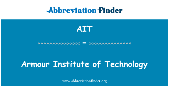 AIT: Armour Institute of Technology