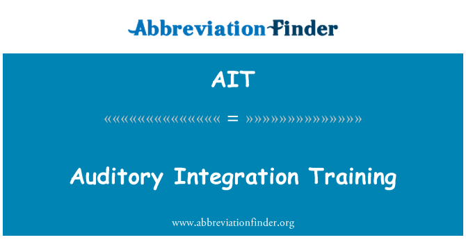 AIT: Auditory Integration Training
