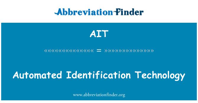 AIT: Automated Identification Technology