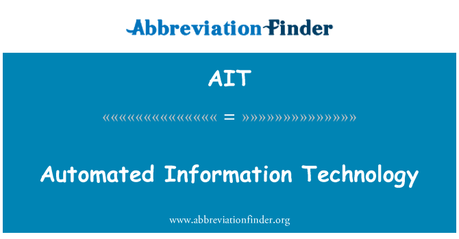 AIT: Automated Information Technology