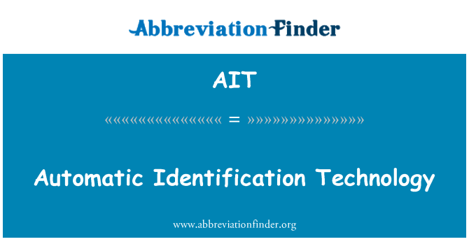 AIT: Automatic Identification Technology