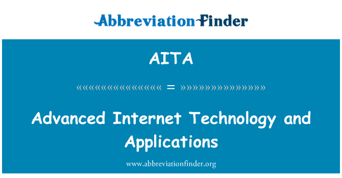 AITA: Internet avanzada tecnología y aplicaciones