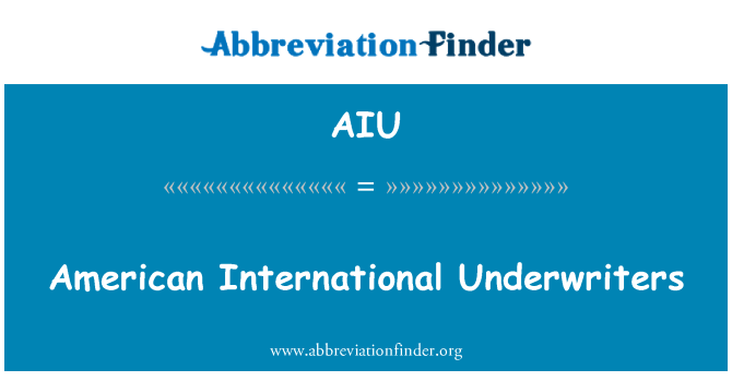 AIU: American International Underwriters