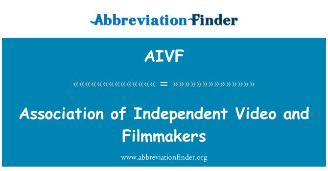 AIVF: Persatuan bebas Video dan pembuat filem