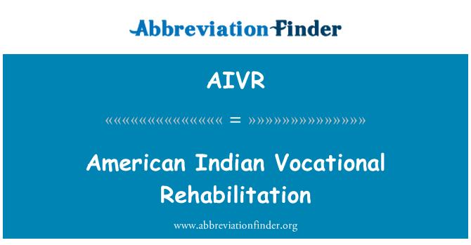 AIVR: Rehabilitación vocacional indio americano