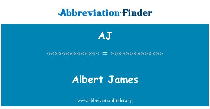 AJ: Albert James