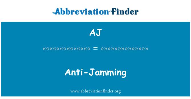 AJ: Anti-Jamming