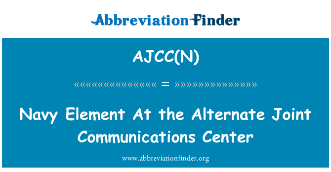 AJCC(N): Navy Element At the Alternate Joint Communications Center