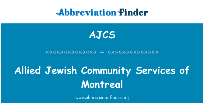 AJCS: Allied Jewish Community Services of Montreal