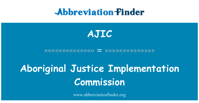 AJIC: Aboriginal Justice Implementation Commission