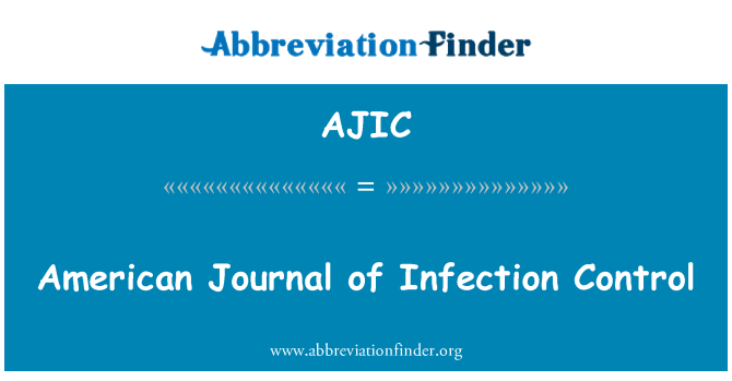AJIC: American Journal of Infection Control