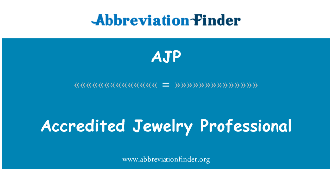 AJP: Accredited Jewelry Professional