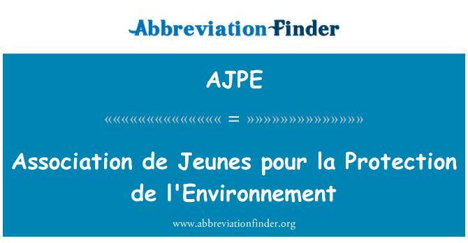 AJPE: Association de Jeunes pour la Protection de l'Environnement