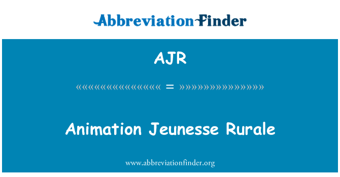 AJR: Animation Jeunesse Rurale