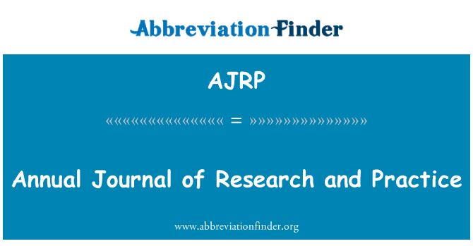 AJRP: Annual Journal of Research and Practice