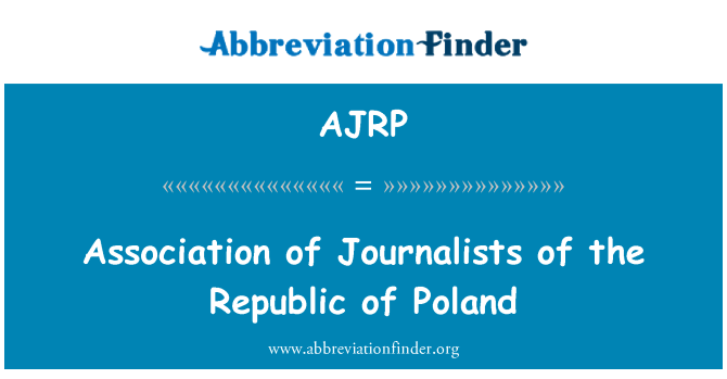 AJRP: Association of Journalists of the Republic of Poland