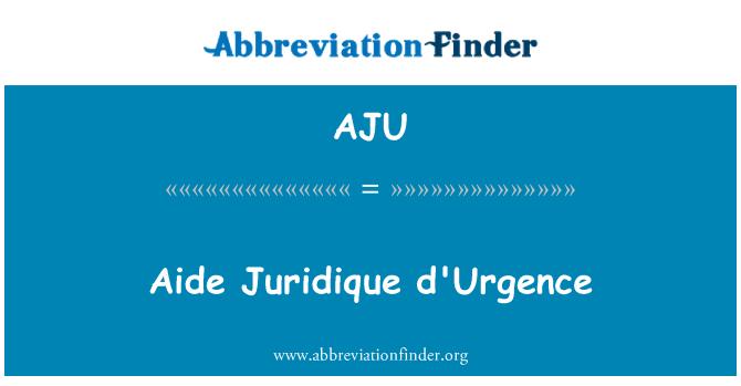 AJU: Aide Juridique d'Urgence