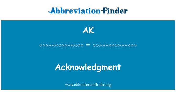 AK: Acknowledgment