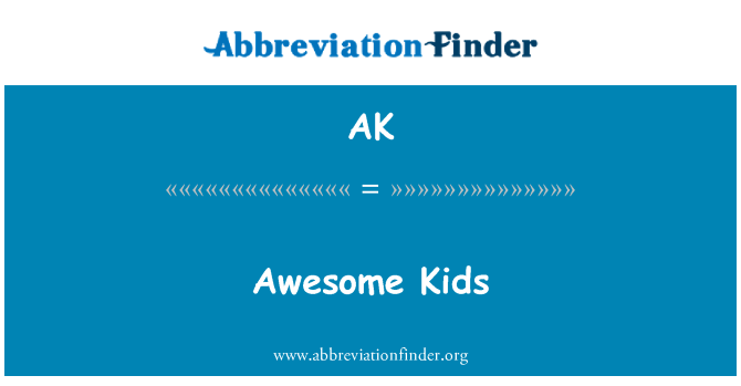 AK: Awesome Kids
