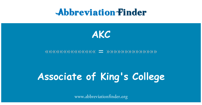 AKC: Associate of King's College