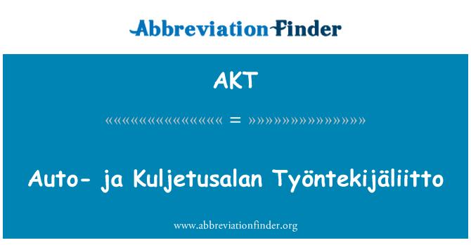 AKT: Auto- ja Kuljetusalan Työntekijäliitto