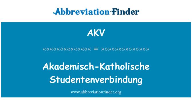 AKV: Akademisch-Katholische Studentenverbindung