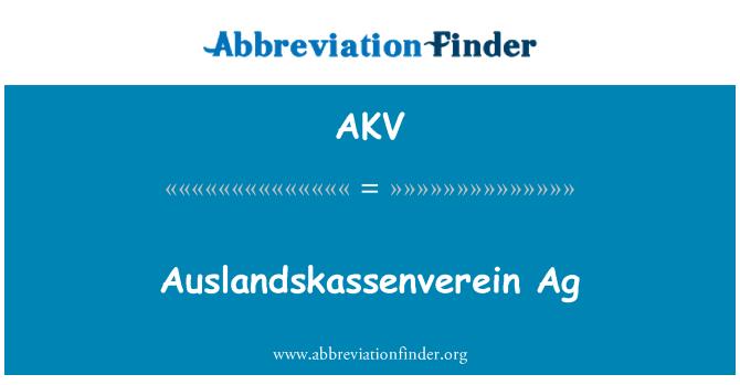 AKV: Auslandskassenverein Ag