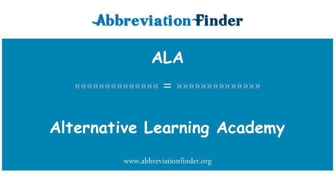 ALA: Alternative Learning Academy