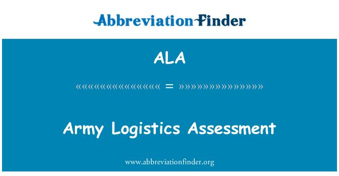 ALA: Army Logistics Assessment