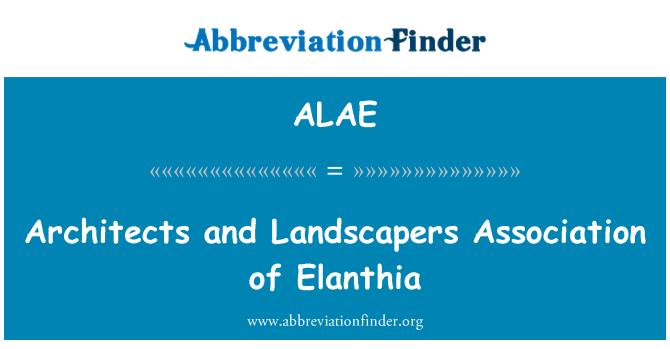 ALAE: Mimarlar ve Landscapers Derneği Elanthia