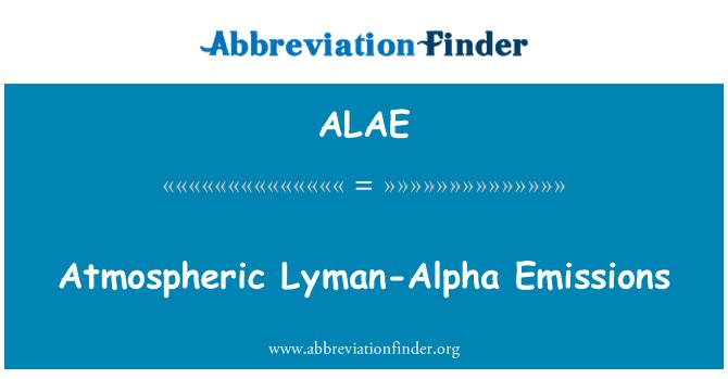 ALAE: Lyman-alfa tekitatud õhusaaste