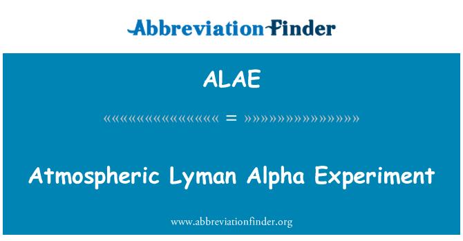 ALAE: Väliskeskkonna Lyman alfa eksperiment